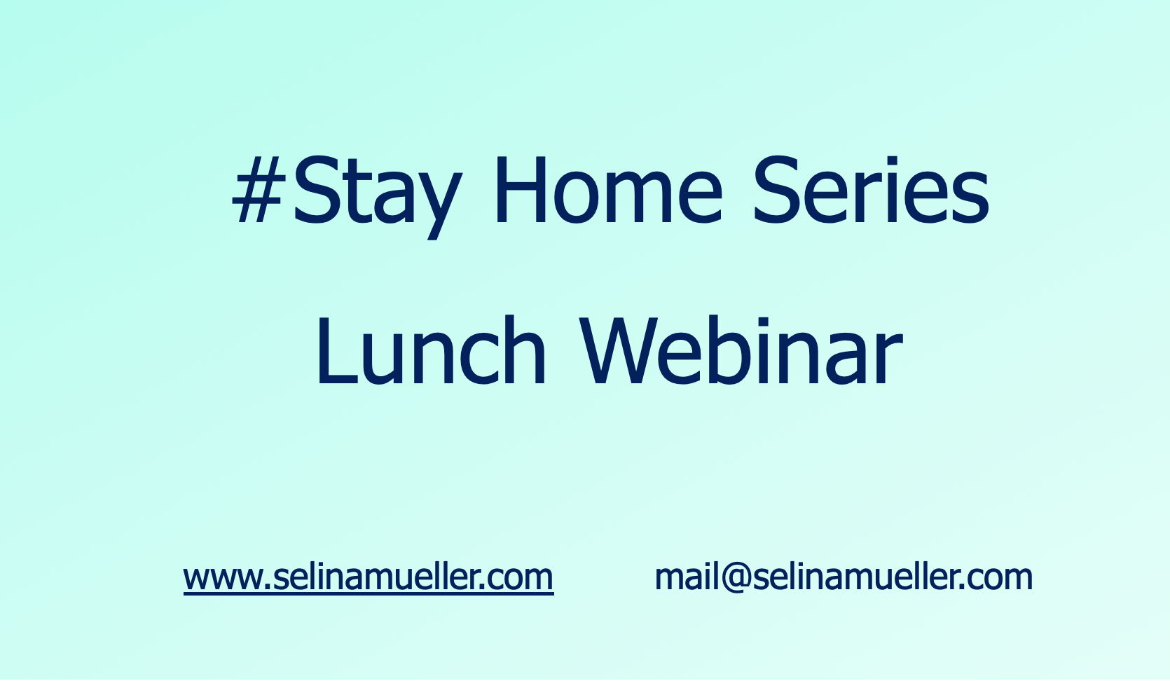 #Stay Home Series – Lunch Webinar